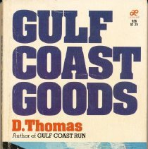 """Image of Gulf Coast Goods - Paperback book, Gulf Coast Goods, written by D. Thomas. The author lived in Venice and was an ophthalmologist on staff at Venice Hospital with an office on Ponce de Leon.  Nonfiction novel regarding a drug-running syndicate on the Gulf Coast of Florida.  Synopsis on back cover: """"The Marsh family empire survived Gulf Coast Run,and now erupts in a deadly struggle for power! Rivals for a Drug Dynasty. Frederick Marsh was the vicious and aging kingpin of a drug-running syndicate on the Gulf Coast of Florida. But everyone knew that Marsh was getting too old for his line of work. In the plush underworked of dirty money and willing women, hopeful successors to Marsh, Inc. vied for the Number One spot. But they each knew that in battle, at best you could get torture- at worst, an 'unexpected disappearance' in the choppy Gulf waters..."""""""