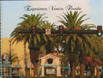 Image of Experience Venice, Florida - Experience Venice, Florida created by Bill Wilson; includes photos of various local scenes, buildings, beach, trees, festivals, parks, boating and sharks teeth;  submitted for American in Bloom nomination in 2015