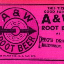 Image of Ticket - A&W root beer ticket-Peg's Drive In, Hutchinson
