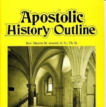 Image of Apostolic History Outline by Rev. Marvin M. Arnold, D.D., Th. D.