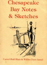 Image of Chesapeake Bay, Notes & Sketches - Blair, Carvel Hall & Ansel, Willits Dyer