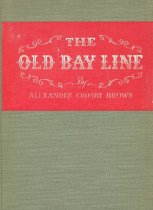 Image of The Old Bay Line - Brown, Alexander Crosby