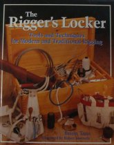 Image of The Rigger's Locker: Tools and Techniques for Modern and Traditional Rigging - Toss, Brion