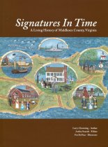 Image of Signatures in Time: A Living History of Middlesex County - Chowning, Larry S.