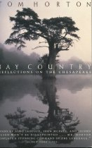 Image of Bay Country, Reflections on the Chesapeake - Horton, Tom
