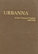 Image of Urbanna: A Port Town in Virginia 1680-1980 - Ryland, Evelyn Q.