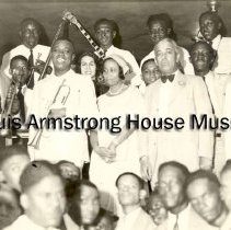 """Image of 1987.14.2184-1987.14.2220 - Louis Armstrong Collection: Photographs, Box 36. """"Alpha Smith Armstrong, Beatrice """"Mama Lucy"""" Armstrong, Lil Hardin Armstrong, Johnny Collins, Joe Glaser,  Clarence Armstrong or Other Relatives ."""""""