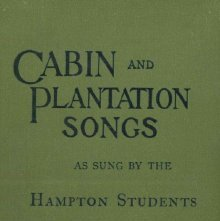 Image of M1670 .H3 1901 - Cabin and plantation songs as sung by the Hampton students ...