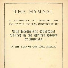 Image of BV372 .A4 1920 - The hymnal, as authorized and approved for use by the General Convention of the Protestant Episcopal Church in the United States of America in the year of Our Lord MCMXVI.