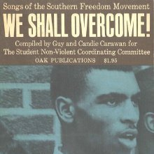 Image of M1629.C2 W4 - We shall overcome! Songs of the Southern freedom movement. compiled by Guy and Candie Carawan.