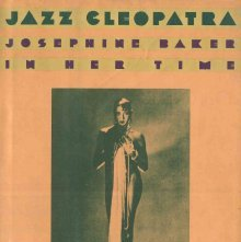 Image of GV1785.B3 R66 1989 - Jazz Cleopatra : Josephine Baker in her time / by Phyllis Rose.