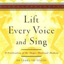 Image of ML3561.L54 L55 2000 - Lift every voice and sing : a celebration of the Negro national anthem / Julian Bond and Sondra Kathryn Wilson, editors.
