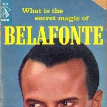 Image of ML420.B32 S5 - Belafonte, an unauthorized biography.