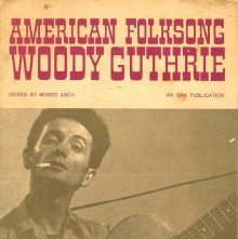 Image of ML429.G95 A29 1961 - American folksong; Woody Guthrie. Edited by Moses Asch.
