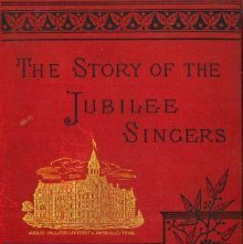 Image of ML421.J77 M37 - The story of the Jubilee Singers; with their songs [by J. B. T. Marsh]