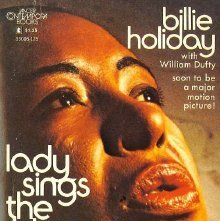 Image of ML420.H58 A3 - Lady sings the blues [by] Billie Holiday with William Dufty.