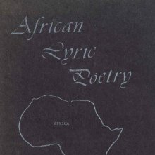 Image of PL8430.L3595 A47 - African lyric poetry in reference to the Ambo traditional poem-songs. Edited by Alice Diane Coughlan.