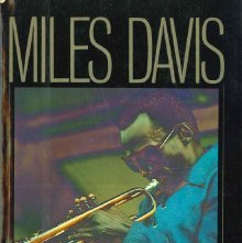 Image of ML419.D39 C35 1982 - Miles Davis : a biography / Ian Carr ; foreword by Len Lyons.