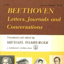 Image of ML410.B4A23 H3 - Beethoven, letters, journals, and conversations / edited, translated and introduced by Michael Hamburger.