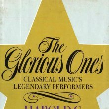 Image of ML394 .S393 1985 - The glorious ones : classical music's legendary performers / Harold C. Schonberg.
