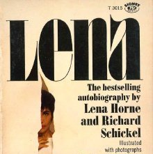 Image of ML420.H65 A3 - Lena / by Lena Horne and Richard Schickel.