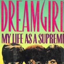 Image of ML420.W553 A3 1986 - Dreamgirl : my life as a Supreme / Mary Wilson ; with Patricia Romanowski and Ahrgus Juilliard.