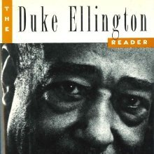 Image of ML410.E44 D84 1993 - The Duke Ellington reader / edited by Mark Tucker.