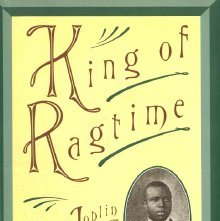 Image of ML410.J75 B5 1994 - King of ragtime : Scott Joplin and his era / Edward A. Berlin.