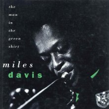 Image of ML419.D39 W53 1993 - Miles Davis : the man in the green shirt / Richard Williams.