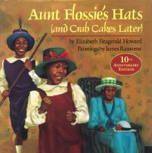 Image of PZ7. H83273 Au  1990 - Aunt Flossie's Hats (and Crab Cakes Later)