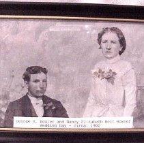 Image of George H Bowler & Nancy Elizabeth Holt Bowler - George & Nancy Bowler - 1900 George H Bowler & Nancy Elizabeth Holt Bowler  Wedding Day April 29, 1900