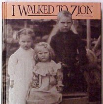 Image of I walked to Zion