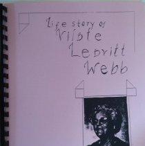 Image of Life story as written by Vilate Leavitt Webb. Donated by Penny Prapotnik