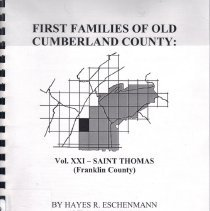 Image of First Families of Old Cumberland County: Vol. XXI - Saint Thomas (Franklin County) - copy 2