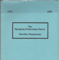 Image of Big Spring Presbyterian Church, Newville, Pennsylvania - An Historical Sketch, 1737 - 1937