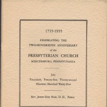 Image of 1735-1935 Celebrating the Two-Hundredth Anniversary of the Presbyterian Church, Mercersburg, Pennsylvania - July Twentieth, Twenty-first, Twenty-second, Nineteen Hundred Thirty-five