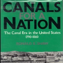 Image of Canals For A Nation: the canal era in the United States, 1790-1860