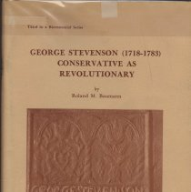 Image of George Stevenson (1718-1783), Conservative As Revolutionnary; - Paper presented in Substance to the Cumberland County Historical Society, November 17, 1976.