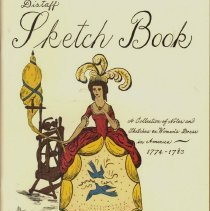 Image of Distaff Sketch Book: A Collection of Notes and Sketches on Women's Dress in America, 1774-1783.
