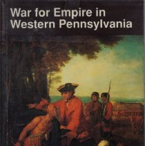 Image of War For Empire In Western Pennsylvania