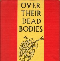 Image of Over Their Dead Bodies : Yankee Epitphs & History.