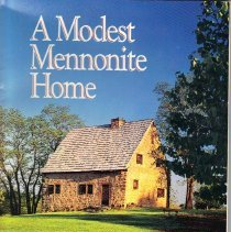 Image of A Modest Mennonite Home - The story of the 1719 Hans Herr House, an early colonial landmark.