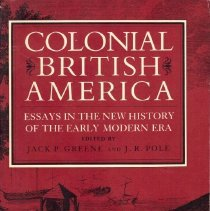 Image of Colonial British America:  Essays in the New History of the Early Modern Era.