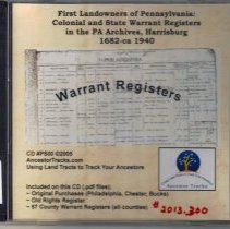 Image of First Landowners of Pennsylvania: Colonial and State Warrant Registers in the PA Archives, Harrisburg, 1682-ca 1940; CD #PS00,