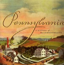 Image of Pennsylvania:  A History of the Commonwealth.