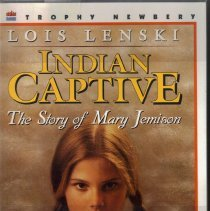 Image of Indian Captive: The Story of Mary Jemison; Written and Illustrated by Lois Lenski.