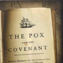 Image of Pox and the Covenant: Mather, Franklin, and the Epidemic That Changed America's Destiny.