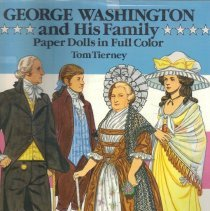 Image of George Washington and His Family; Paper Dolls in Full Color.