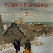 Image of Plimoth Plantation: A Pictorial Guide.