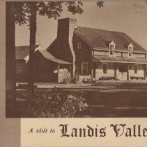 Image of Pennsylvania Farm Museum of Landis Valley. - Visit to Landis Valley--Cover title.